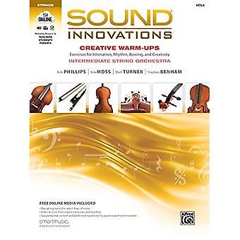 Innovazioni per Orchestra d'archi - warm up creativo del suono: esercizi di intonazione, ritmo, inchinandosi e creatività per Orchestra d'archi intermedi (Viola) (suono innovazioni per Orchestra d'archi)
