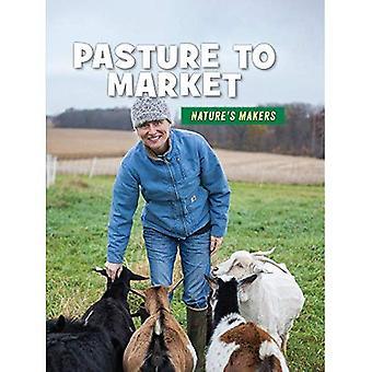 Pascolo al mercato (Biblioteca di competenze del XXI secolo: creatori della natura)