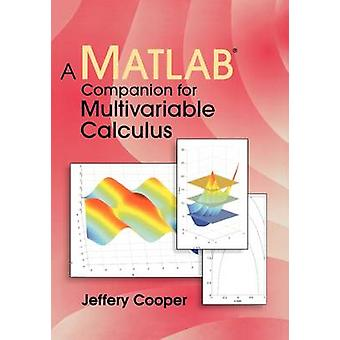 A Companion MATLAB for multivariabele Calculus door Cooper & Jeffery