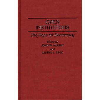 Open instellingen de hoop voor de democratie door Murphy & John W.
