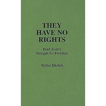 لديهم لا حقوق سكوتس دريد النضال للحرية التي ايرليك & والتر