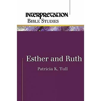 Esther et Ruth par Tull & Patricia K.