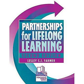 Partnerships for Lifelong Learning by Farmer & Lesley S. J.