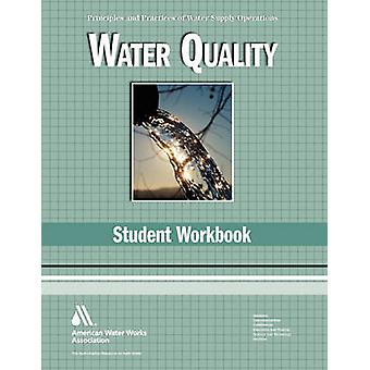 Water Quality Student Workbook by Ritter & Joseph