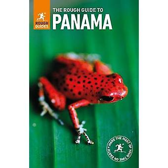 The Rough Guide to Panama (Travel Guide) by Rough Guides - 9780241280