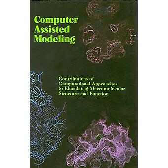 Computer Assisted Modeling - Contributions of Computational Approaches