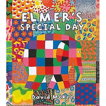 Elmer's Special Day by David McKee - 9780761351542 Book