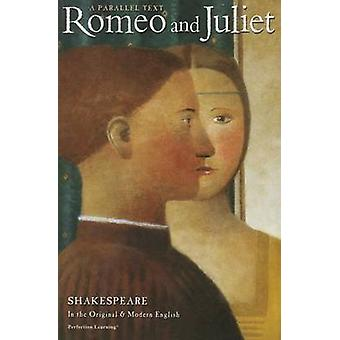 Romeo and Juliet Parallel Text (Shakespeare Parallel Text Series - 3r