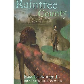 Raintree County by Ross Lockridge - Jr. - 9781556527104 Book