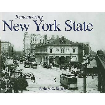 Remembering New York State by Richard O Reisem - 9781596527188 Book