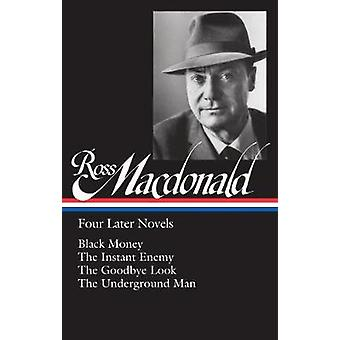 Ross Macdonald - Four Later Novels - Black Money / The Instant Enemy /