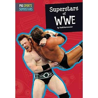 Superstars of WWE by Todd Kortemeier - 9781607539438 Book