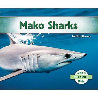 Mako Sharks by Nico Barnes - 9781629700670 Book
