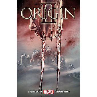 Origin - Volume II by Kieron Gillen - Adam Kubert - 9781846535901 Book
