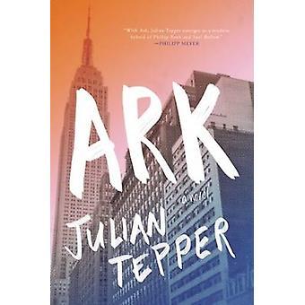 Ark by Julian Tepper - 9781941088296 Book