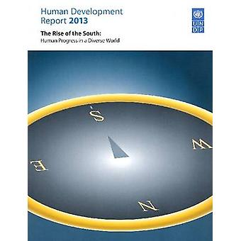 Human Development Report 2013 - The Rise of the South - Human Progress