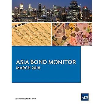 Asia Bond Monitor - March 2018 by Asian Development Bank - 9789292611
