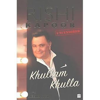 Khullam Khulla - Rishi Kapoor Uncensored by Meena Iyer - Rishi Kapoor