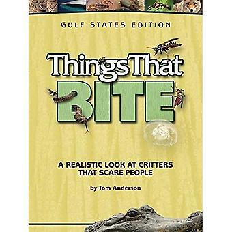 Things That Bite: Gulf States Edition: A Realistic Look at Critters That Scare People