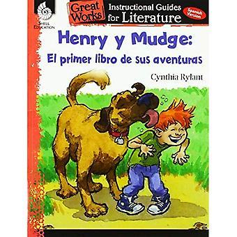 Henry Y Mudge: El Primer Libro de Sus Aventuras (Henry and Mudge: The First Book): An Inst: An Instructional Guide for Literature (Great Works)