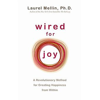 Wired for Joy 9781848503342