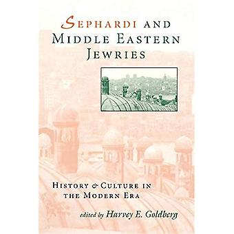Sephardi and Middle Eastern Jewries: History and Culture in the Modern Era