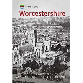 Historic England Worcestershire by Stan Brotherton