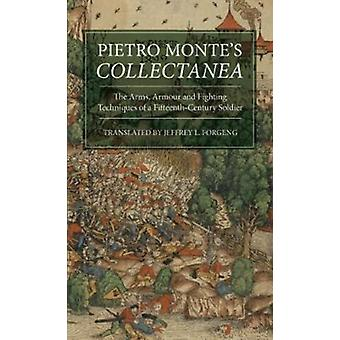 Pietro Montes ICollectaneaI by Jeffrey L Forgeng