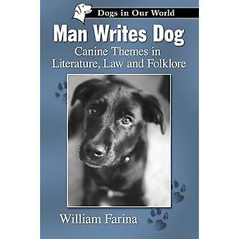 يكتب رجل القانون الكلب-مواضيع الكلاب البوليسية في الأدب-والفنون الشعبية ب Wil