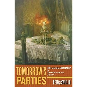 Tomorrows Parties by Peter Coviello