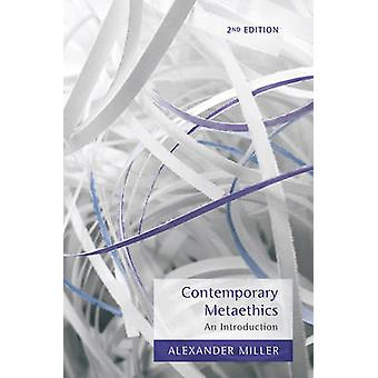 Contemporary Metaethics by Alexander Miller
