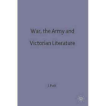 Guerre de l'armée et de la littérature victorienne de Peck & John Senior Lecturer en anglais