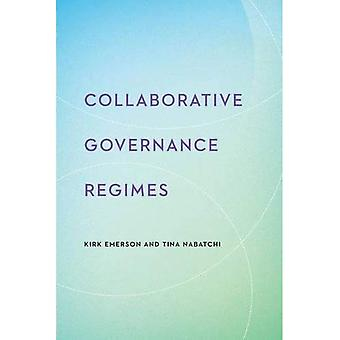 Collaborative Governance Regimes (Public Management and Change Series)