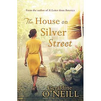 The House on Silver Street by Geraldine O'Neill - 9781781998908 Book