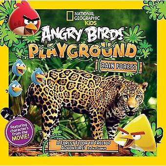 Angry Birds Playground Rain Forest A Forest Floor to Treetop Adventure von Jill Esbaum