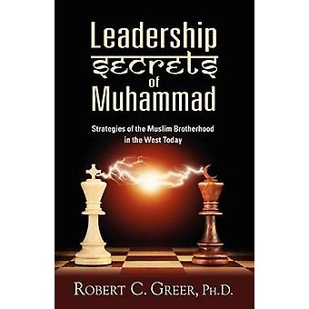 Leadership Segreti di Muhammad di Greer & Robert C.