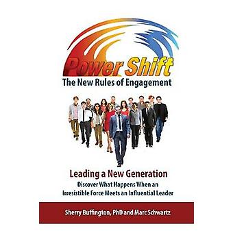 Power Shift The New Rules of Engagement by Buffington & Sherry D