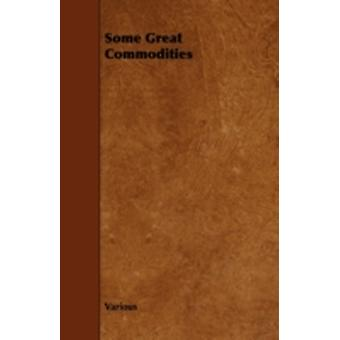 Some Great Commodities by Various