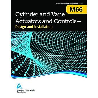 M66 Cylinder and Vane Actuators and ControlsDesign and Installation by AWWA