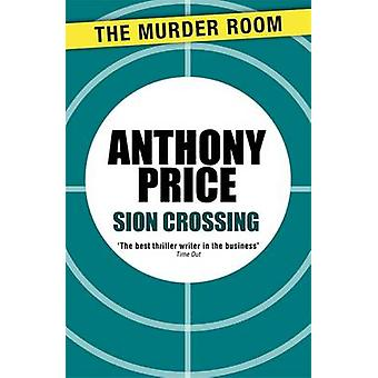 Sion Crossing by Price & Anthony