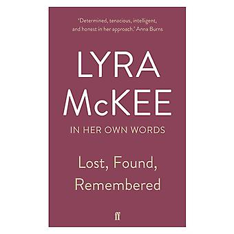 Lost Found Remembered by Lyra McKee