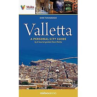 Valletta: A Personal City Guide