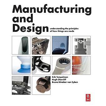 Manufacturing and Design - Understanding the Principles of How Things