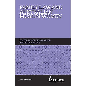 ISS 15 Family Law and Australian Muslim Women by Abdullah Saeed - 978