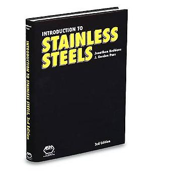 Introduction to Stainless Steels (3rd Revised edition) by J.Gordon Pa