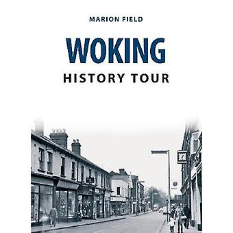 Woking History Tour by Marion Field - 9781445693361 Book