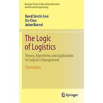 The Logic of Logistics - Theory - Algorithms - and Applications for Lo