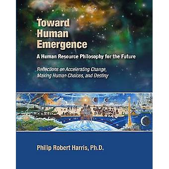 Towards Human Emergence by Philip Harris - 9781599961675 Book