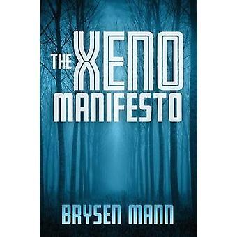 The Xeno Manifesto by Brysen Mann - 9781773703237 Book