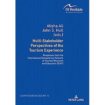 Multi-Stakeholder Perspectives of the Tourism Experience - Responses f